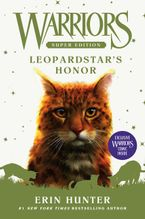 Warriors Super Edition: Leopardstar's Honor Hardcover  by Erin Hunter