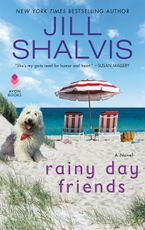Rainy Day Friends Paperback  by Jill Shalvis