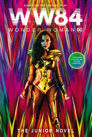 Wonder Woman 1984: The Junior Novel book image