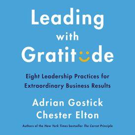 Leading with Gratitude
