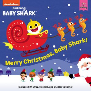 Baby Shark: Merry Christmas, Baby Shark! book image