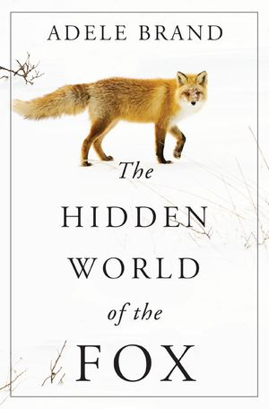 The Hidden World of the Fox book image
