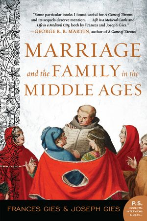Marriage and the Family in the Middle Ages book image