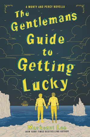The Gentleman's Guide to Getting Lucky (Montague Siblings Novella) Hardcover  by