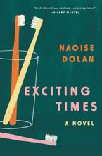 Exciting Times Hardcover  by Naoise Dolan