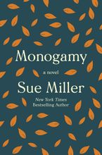 Monogamy Hardcover  by Sue Miller