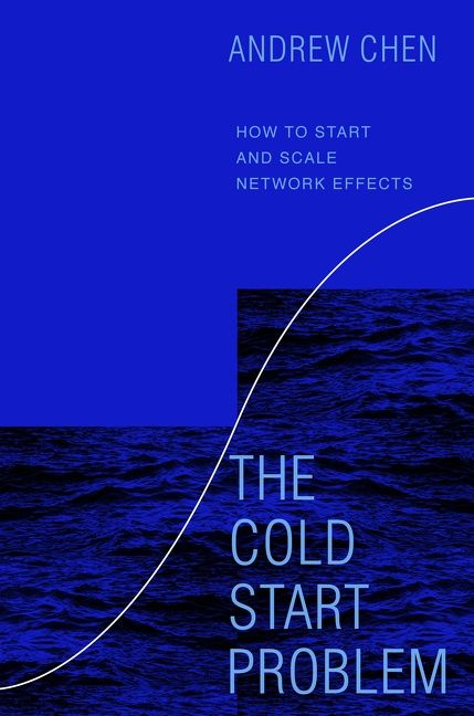 Book cover image: The Cold Start Problem: How to Start and Scale Network Effects