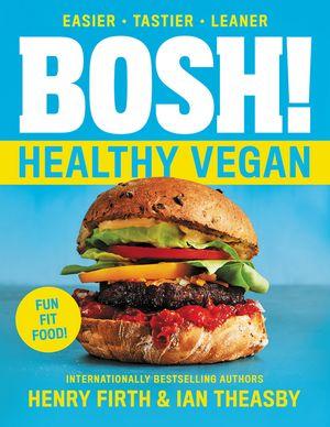 BOSH!: The Healthy Vegan Diet book image