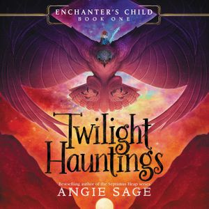 Enchanter's Child, Book One: Twilight Hauntings book image