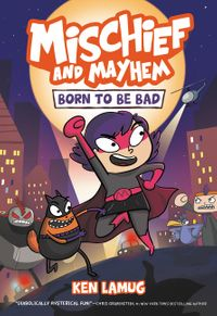 mischief-and-mayhem-1-born-to-be-bad