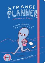 Strange Planner Hardcover  by Nathan W. Pyle