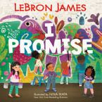 I Promise Hardcover  by LeBron James