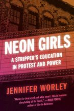 Neon Girls Paperback  by Jennifer Worley