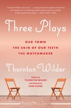 Three Plays Paperback  by Thornton Wilder
