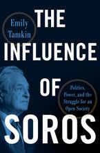 The Influence of Soros Hardcover  by Emily Tamkin