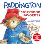 Paddington Storybook Favorites Hardcover  by Michael Bond