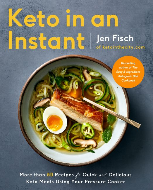 Book cover image: Keto in an Instant: More Than 80 Recipes for Quick & Delicious Keto Meals Using Your Pressure Cooker