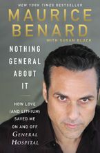 Nothing General About It Hardcover  by Maurice Benard