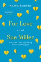 For Love Paperback  by Sue Miller