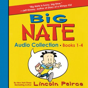 Big Nate Audio Collection: Books 1-4 book image