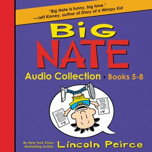 Big Nate Audio Collection: Books 5-8 book image