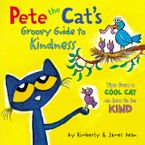 Pete the Cat's Groovy Guide to Kindness Hardcover  by James Dean