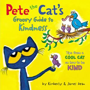 Pete the Cat's Groovy Guide to Kindness book image
