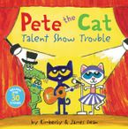 Pete the Cat: Talent Show Trouble