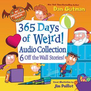 My Weird School Special: 365 Days of Weird! Audio Collection book image