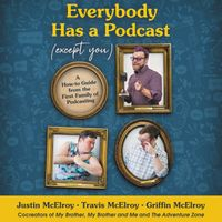 everybody-has-a-podcast-except-you