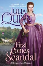 First Comes Scandal Hardcover  by Julia Quinn