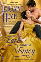 The Earl Takes a Fancy Hardcover  by Lorraine Heath