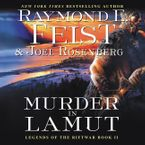 Murder in LaMut Downloadable audio file UBR by Raymond E. Feist