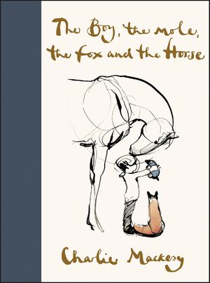 The Boy, the Mole, the Fox and the Horse book image