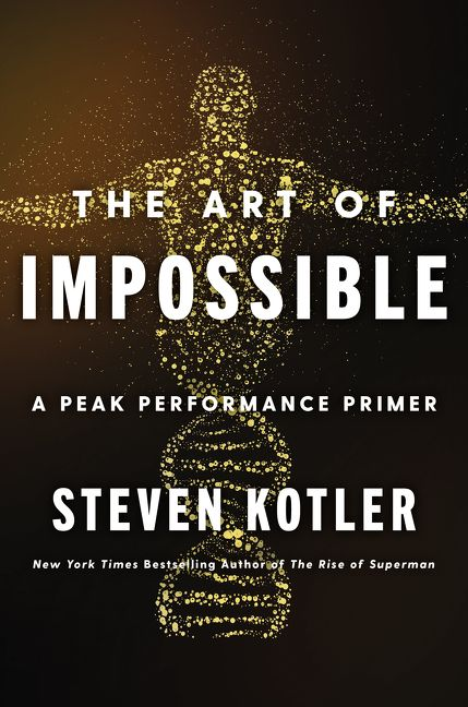 Book cover image: The Art of Impossible: A Peak Performance Primer | New York Times Bestseller