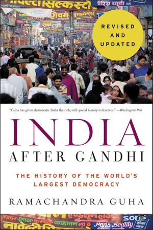 India After Gandhi Revised and Updated Edition book image