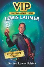 hidden-heroes-1-lewis-latimer-inventors-and-innovators