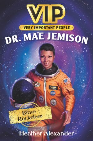 Incredible Lives #2: Dr. Mae Jemison book image