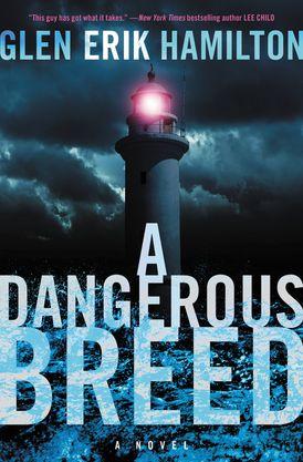 A Dangerous Breed