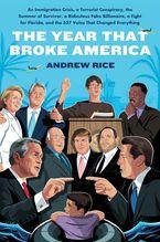 The Year That Broke America