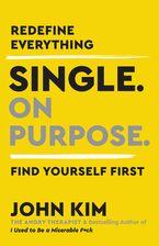 Single On Purpose