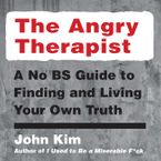The Angry Therapist Downloadable audio file UBR by John Kim