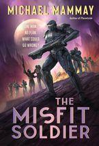 The Misfit Soldier