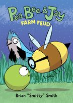 Pea, Bee, & Jay #4: Farm Feud