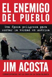 the-enemy-of-the-people-el-enemigo-del-pueblo-spanis-edition