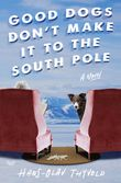 good-dogs-dont-make-it-to-the-south-pole