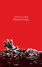 Careless in Red Paperback  by Elizabeth George