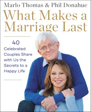 What Makes a Marriage Last