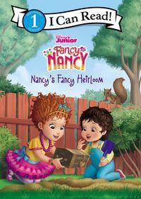 Disney Junior Fancy Nancy: Nancy's Fancy Heirloom