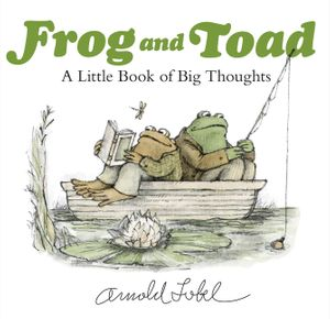 Frog and Toad-isms: A Little Book of Big Thoughts book image